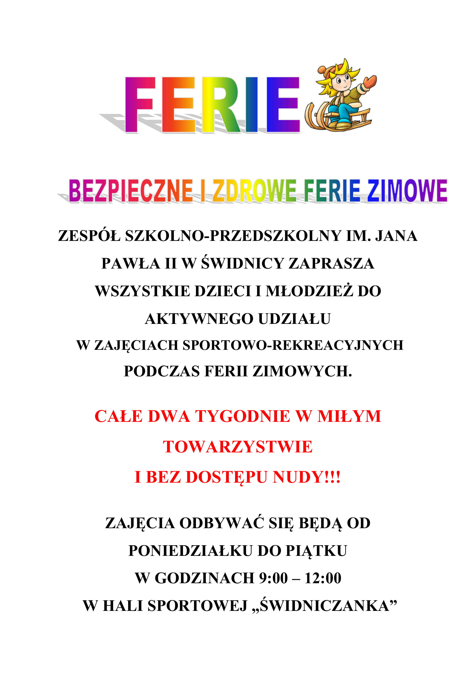 Ilustracja do informacji: Oferta ferii zimowych Zespołu Szkolno-Przedszkolnego w Świdnicy