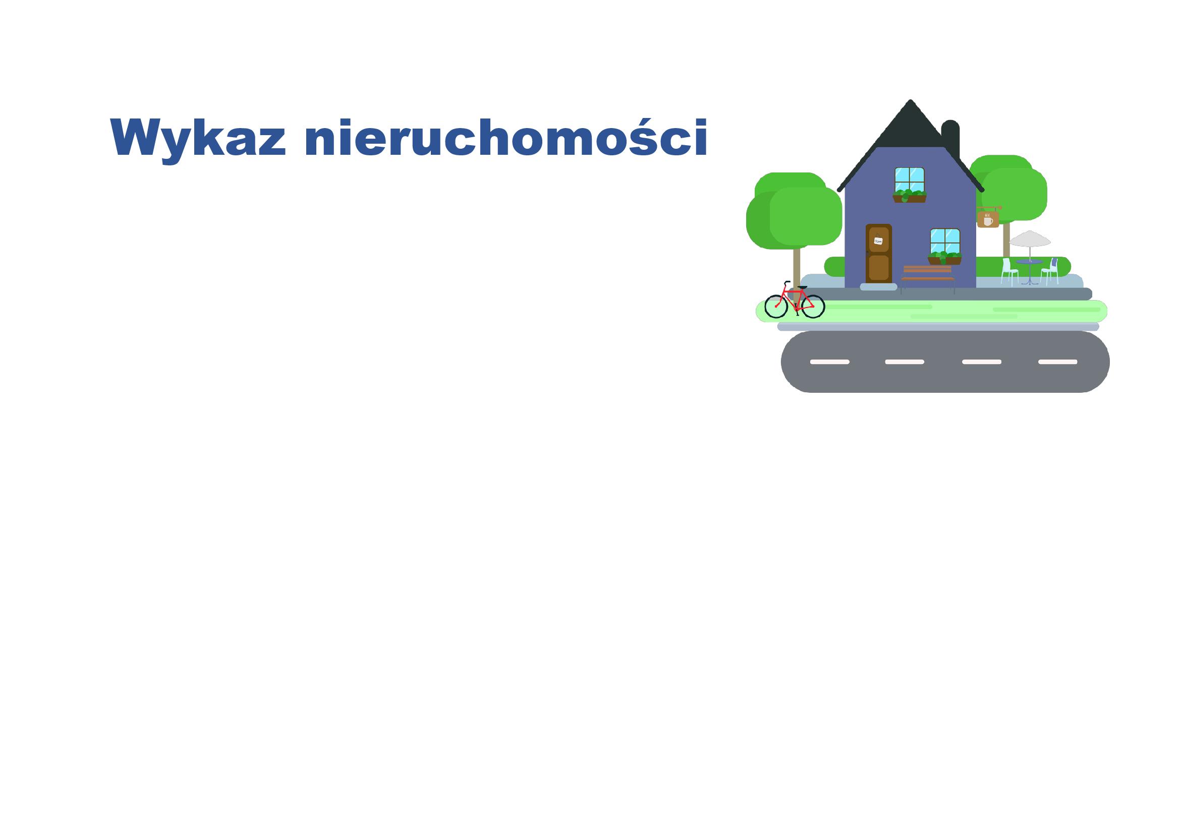 Ilustracja do informacji: Wykaz nieruchomości przeznaczonych do dzierżawy